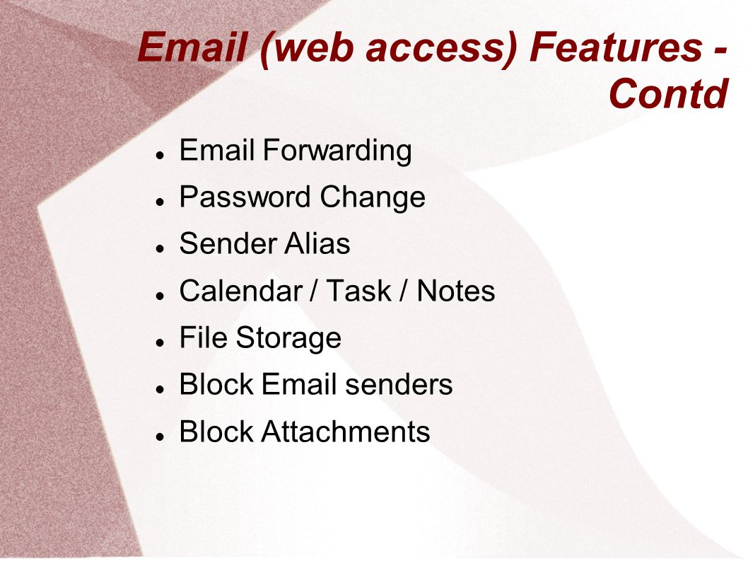 Email (web access) Features - Contd