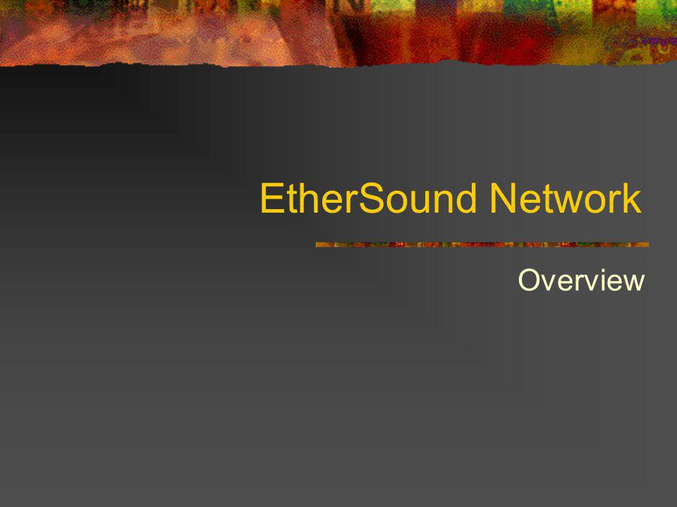 EtherSound Network Overview