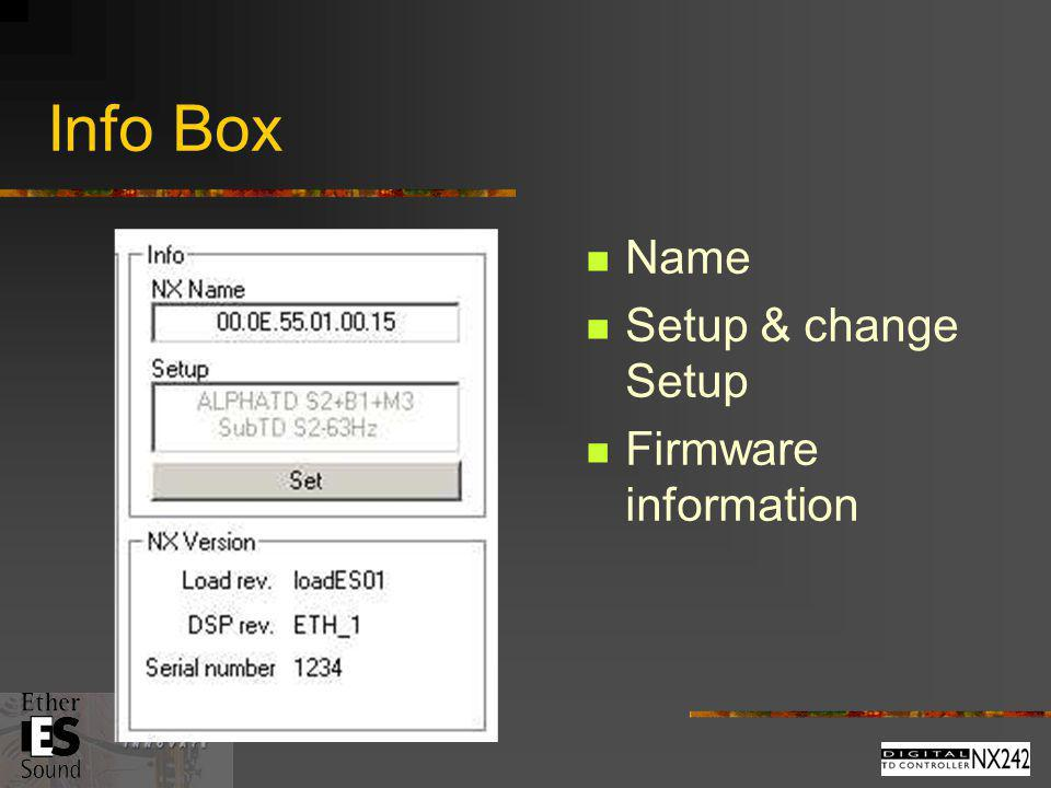 Info Box Name Setup & change Setup Firmware information