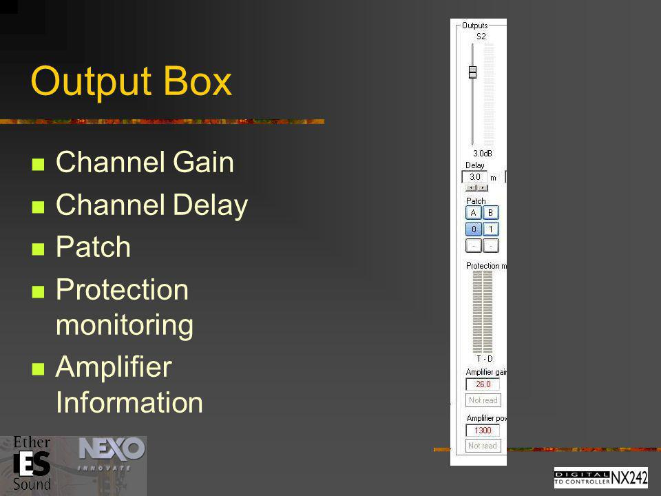 Output Box Channel Gain Channel Delay Patch Protection monitoring
