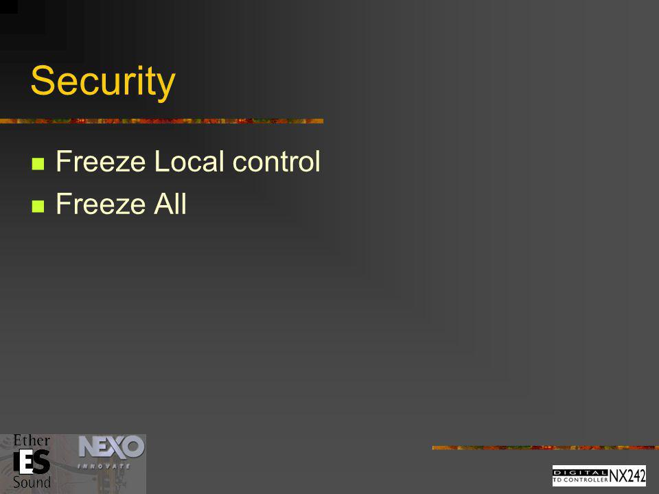Security Freeze Local control Freeze All
