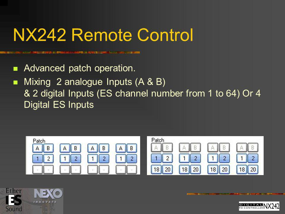 NX242 Remote Control Advanced patch operation.