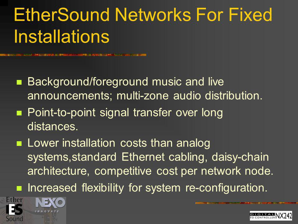 EtherSound Networks For Fixed Installations