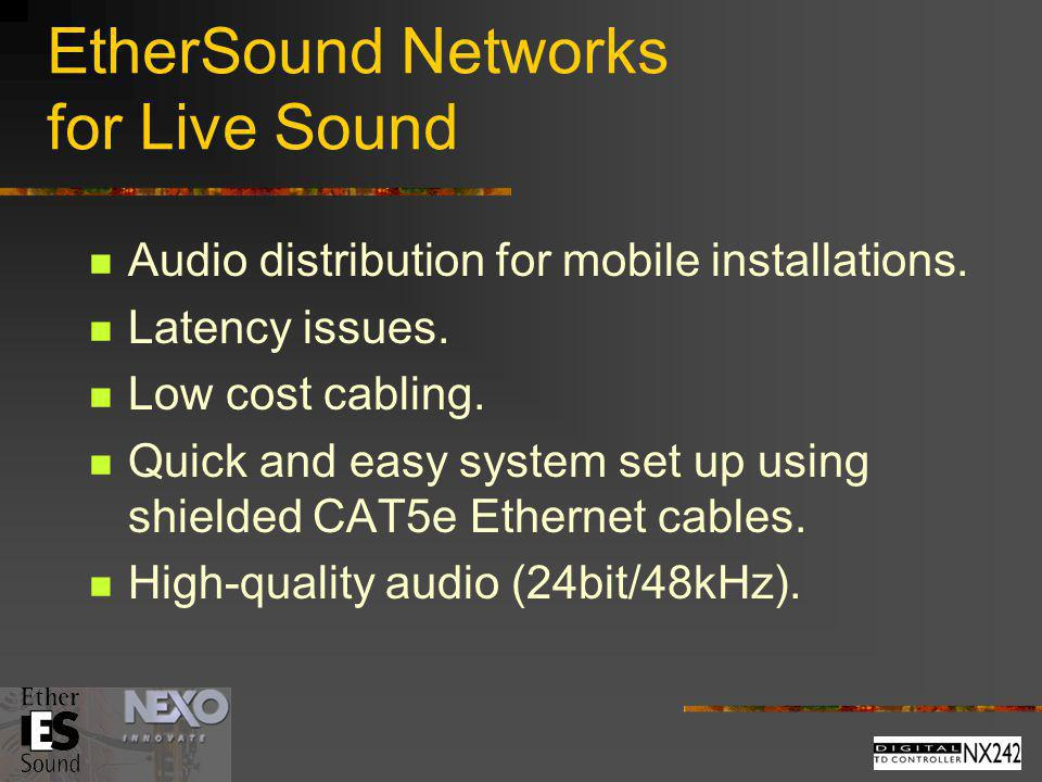 EtherSound Networks for Live Sound