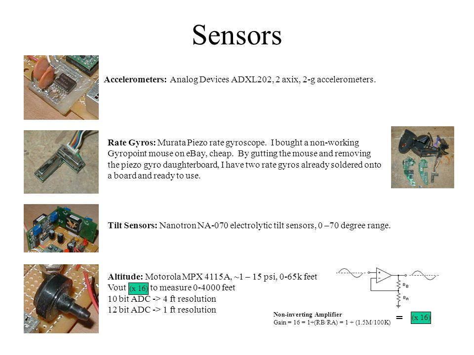 Sensors Accelerometers: Analog Devices ADXL202, 2 axix, 2-g accelerometers.