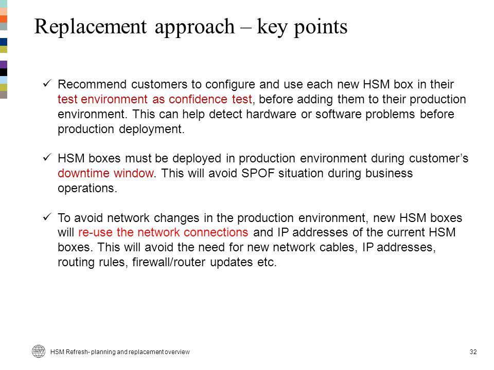 Replacement approach – key points