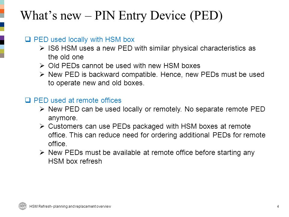 What's new – PIN Entry Device (PED)