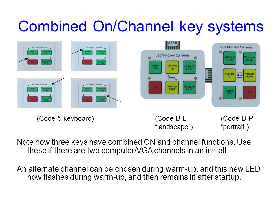 Combined On/Channel key systems