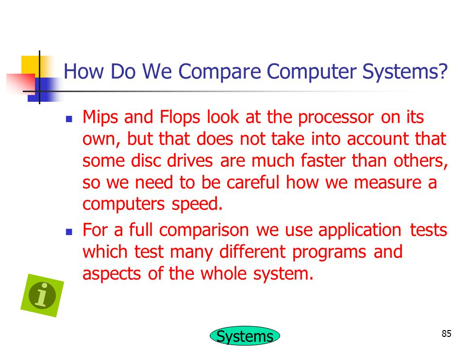 How Do We Compare Computer Systems
