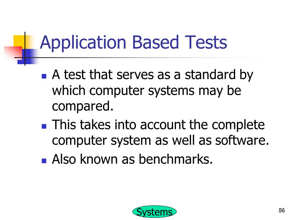 Application Based Tests