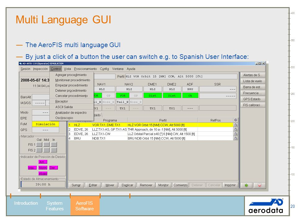 Multi Language GUI The AeroFIS multi language GUI