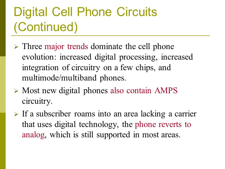 Digital Cell Phone Circuits (Continued)