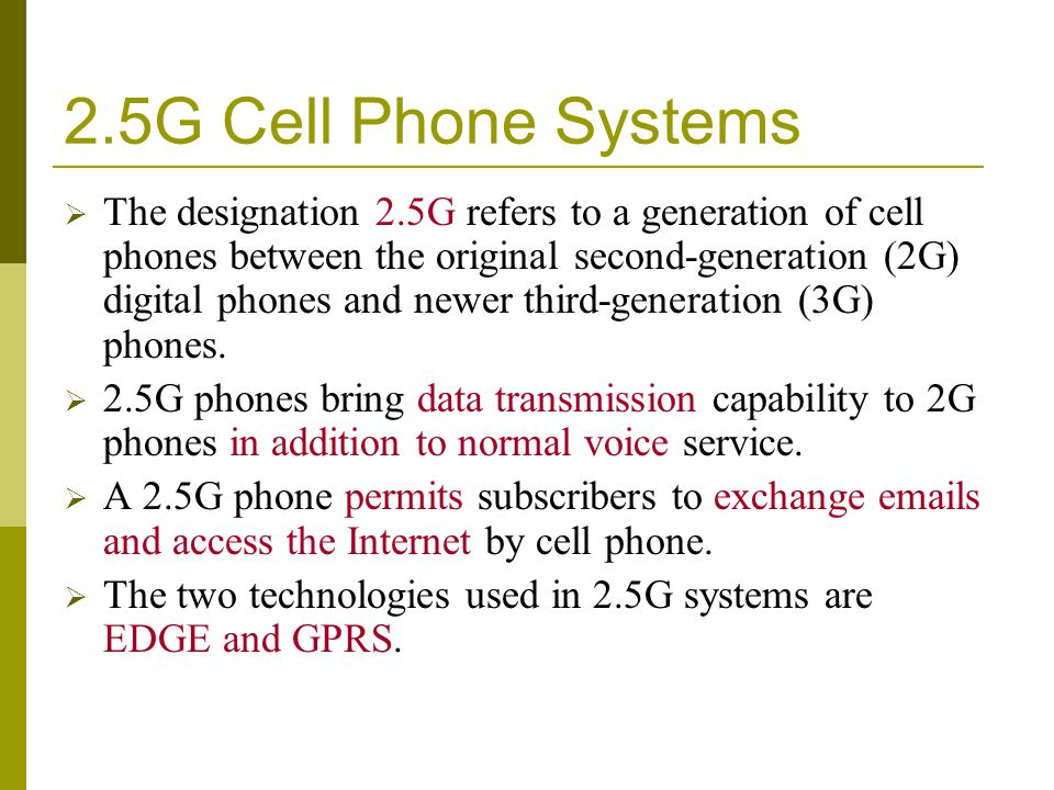 2.5G Cell Phone Systems