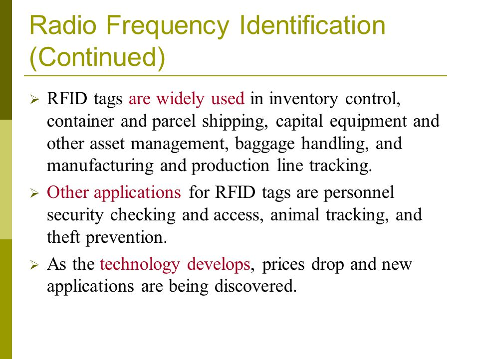 Radio Frequency Identification (Continued)