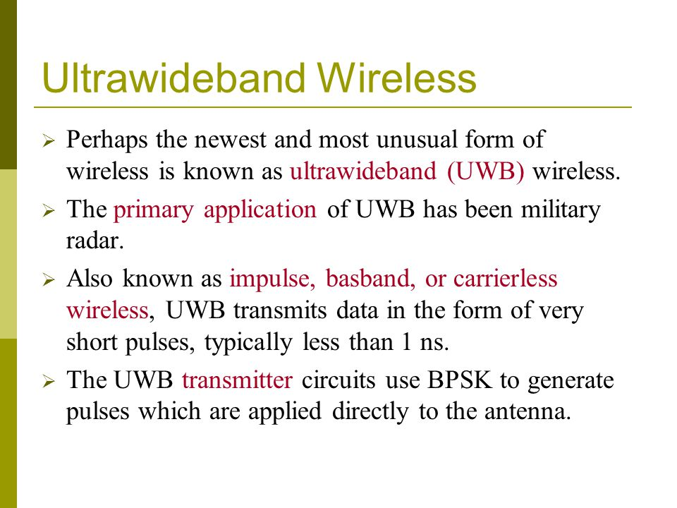 Ultrawideband Wireless