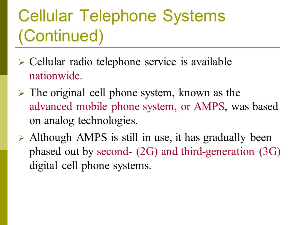 Cellular Telephone Systems (Continued)
