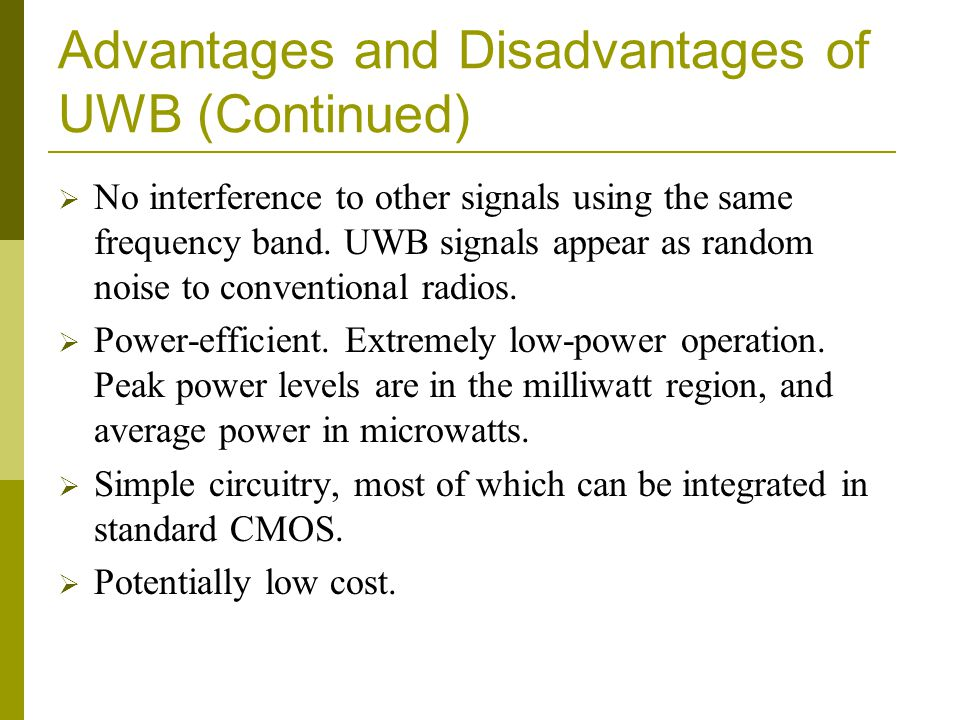 Advantages and Disadvantages of UWB (Continued)