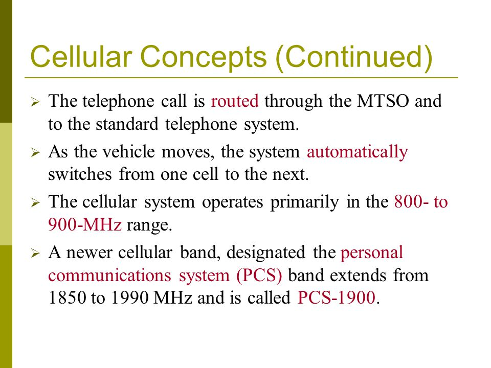 Cellular Concepts (Continued)
