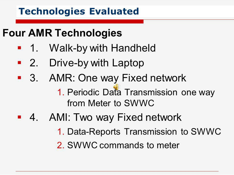 Technologies Evaluated
