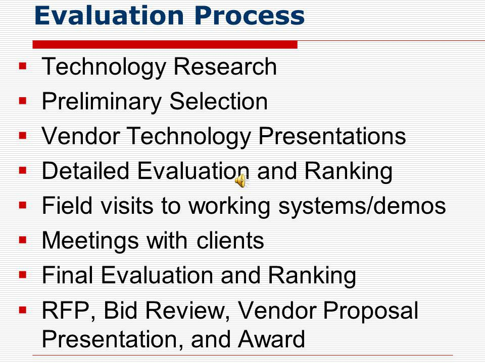 Evaluation Process Technology Research Preliminary Selection