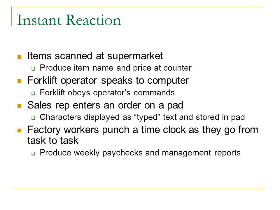 Instant Reaction Items scanned at supermarket