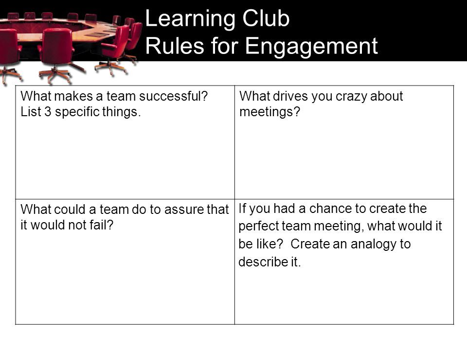 Learning Club Rules for Engagement