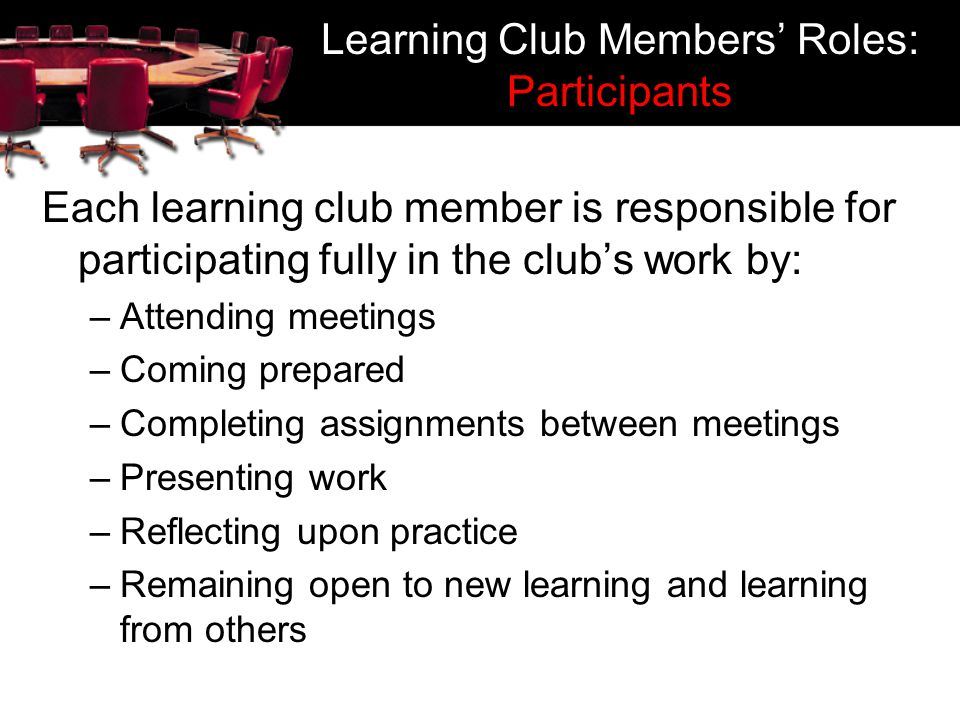 Learning Club Members' Roles: Participants