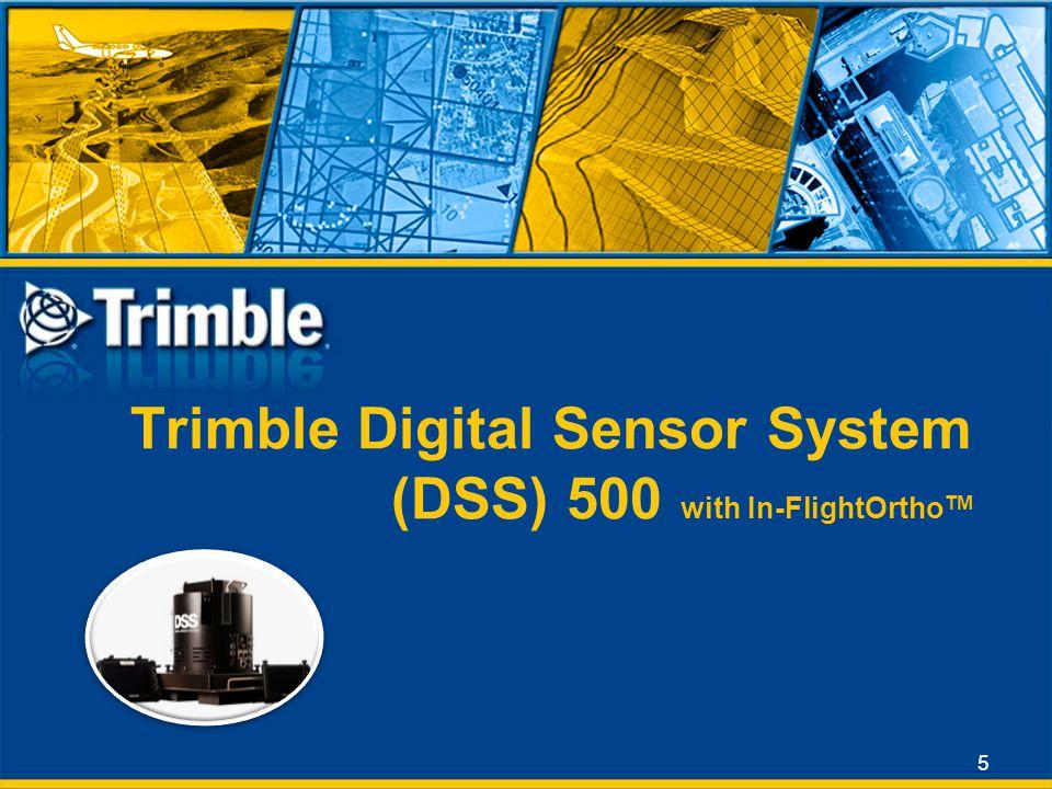 Trimble Digital Sensor System (DSS) 500 with In-FlightOrthoTM