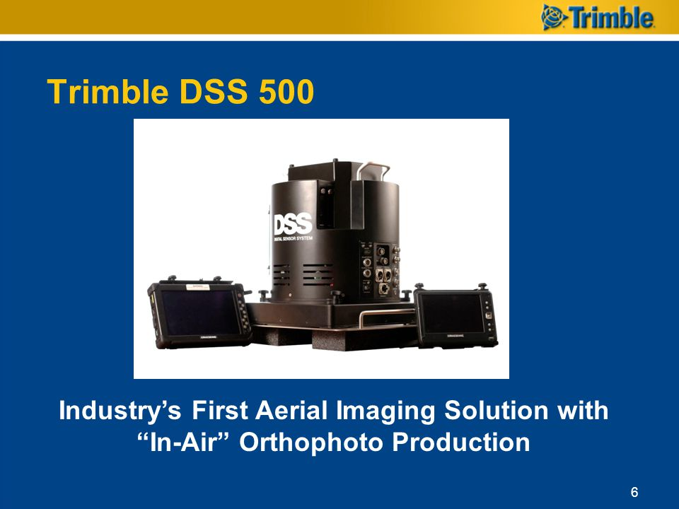 Trimble DSS 500 Industry's First Aerial Imaging Solution with In-Air Orthophoto Production