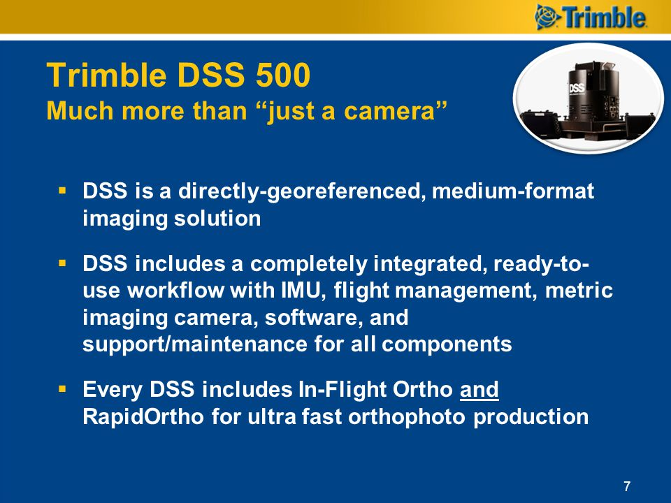 Trimble DSS 500 Much more than just a camera