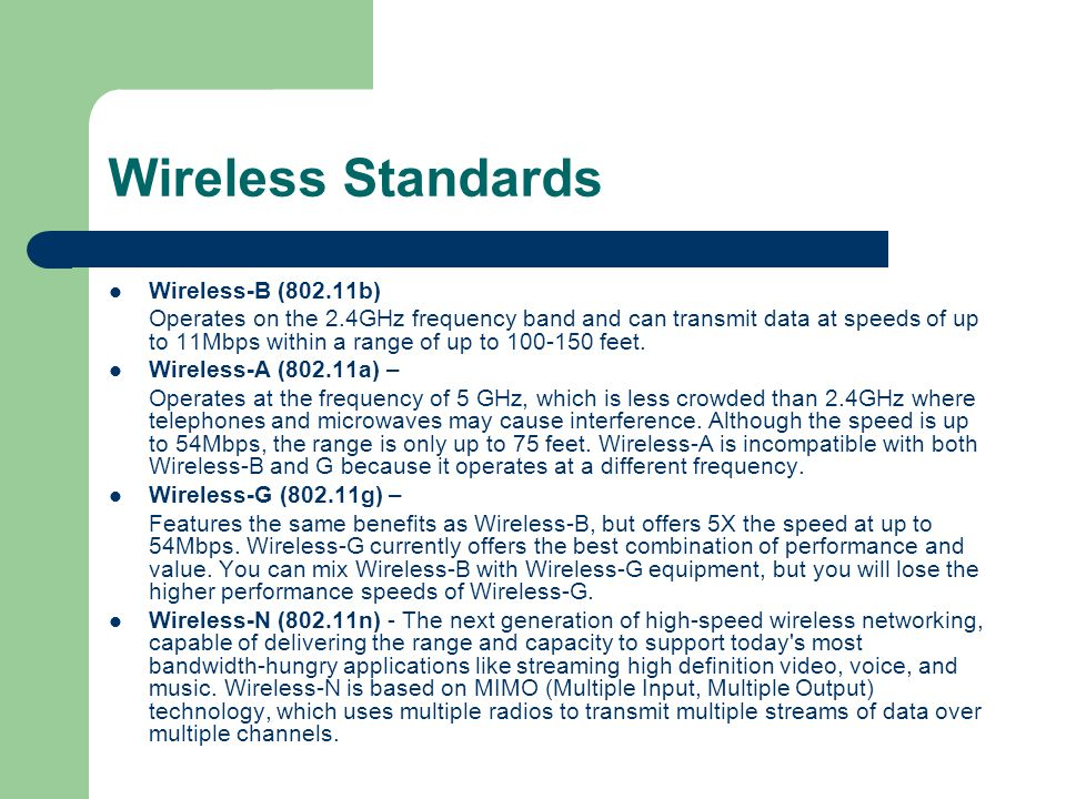 Wireless Standards Wireless-B (802.11b)