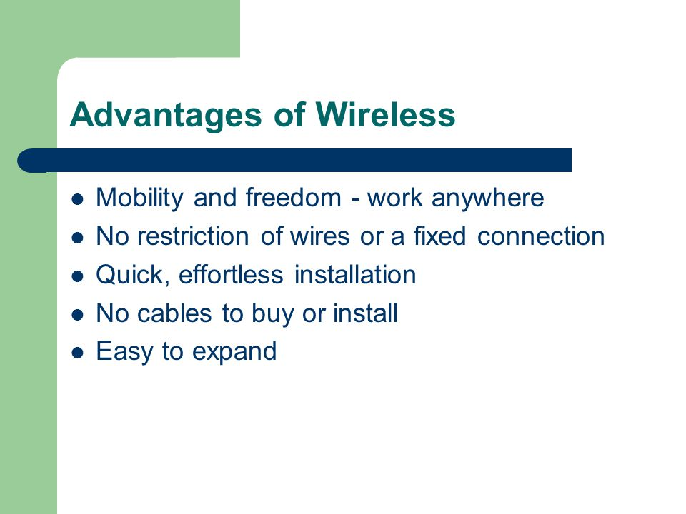 Advantages of Wireless