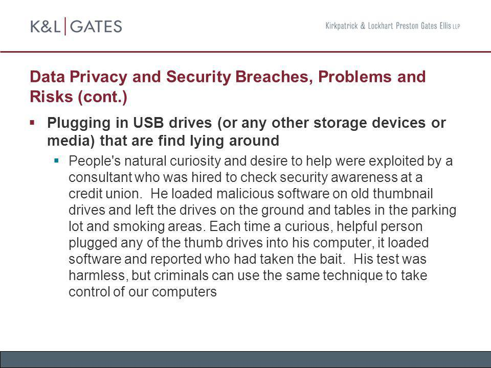 Data Privacy and Security Breaches, Problems and Risks (cont.)