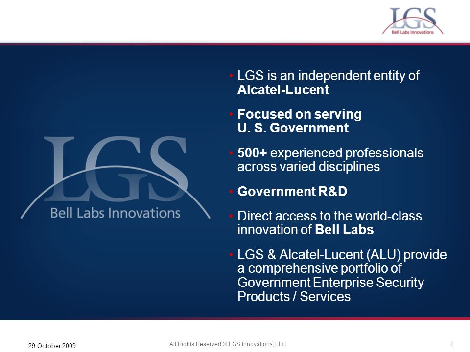 LGS is an independent entity of Alcatel-Lucent