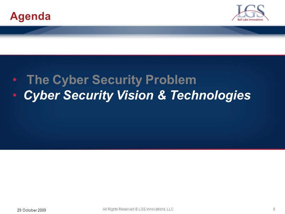 The Cyber Security Problem Cyber Security Vision & Technologies