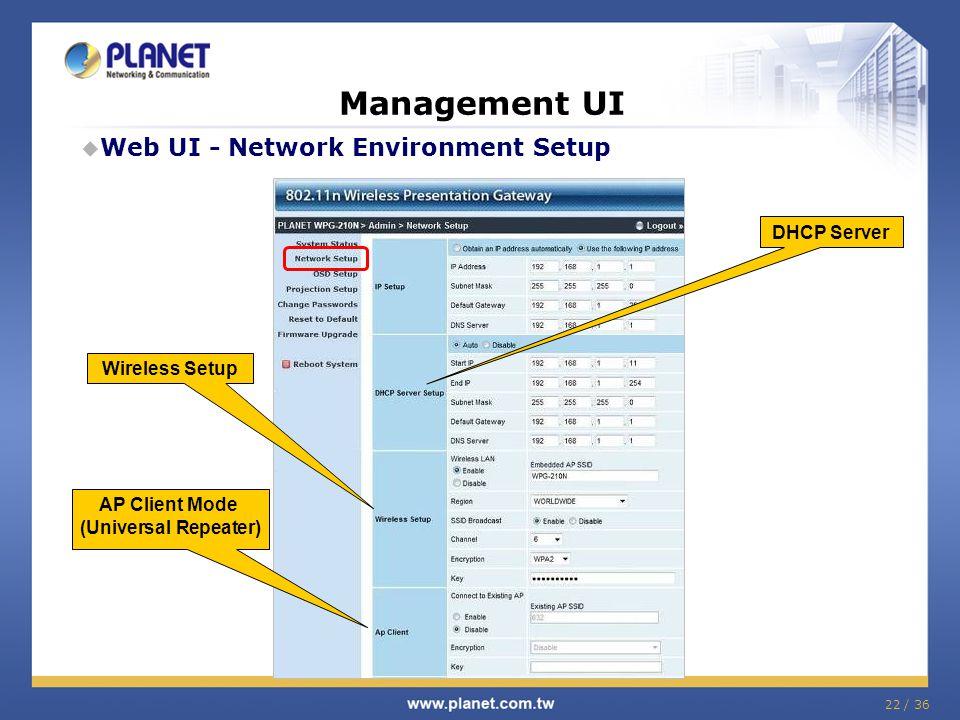 Management UI Web UI - Network Environment Setup DHCP Server