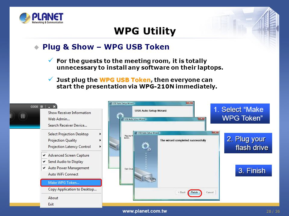 WPG Utility Plug & Show – WPG USB Token 1. Select Make WPG Token