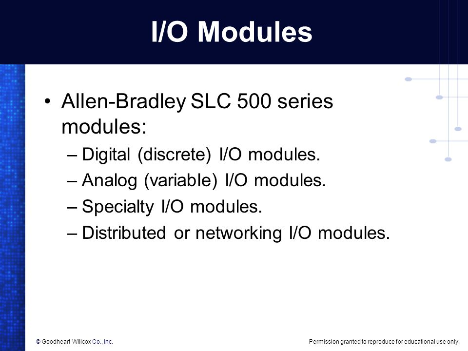 I/O Modules Allen-Bradley SLC 500 series modules: