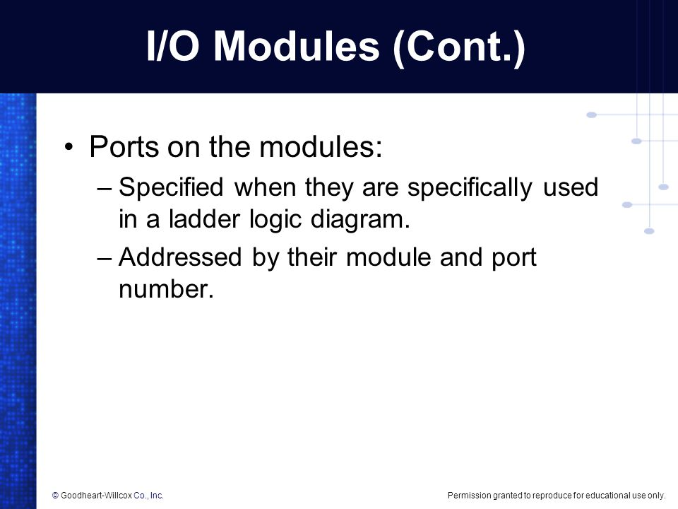 I/O Modules (Cont.) Ports on the modules: