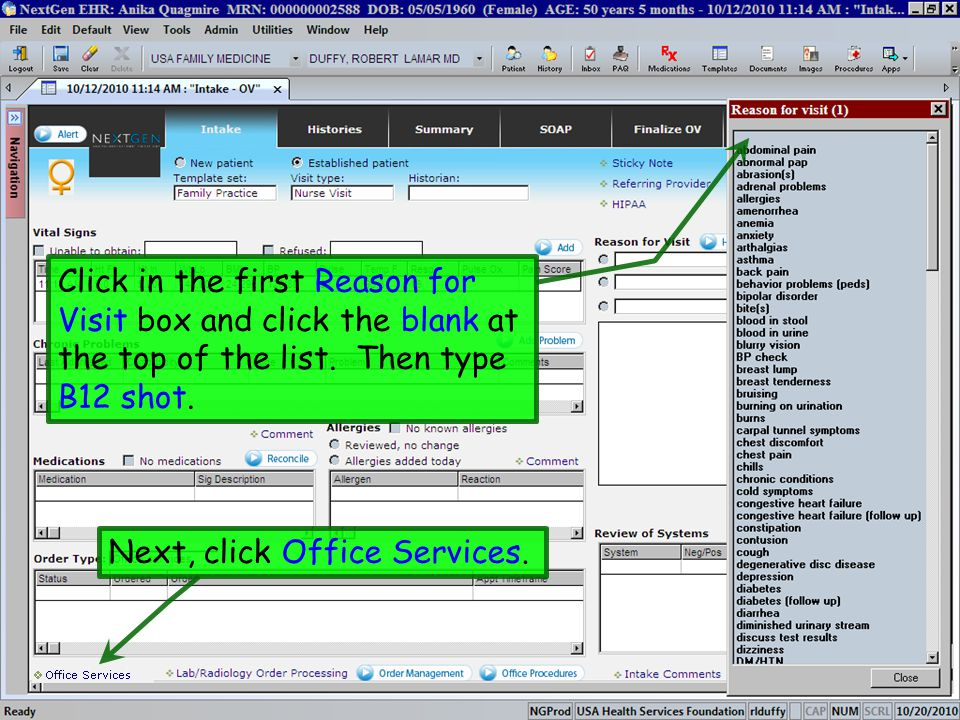 Click in the first Reason for Visit box and click the blank at the top of the list. Then type B12 shot.
