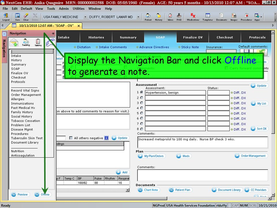 Display the Navigation Bar and click Offline to generate a note.