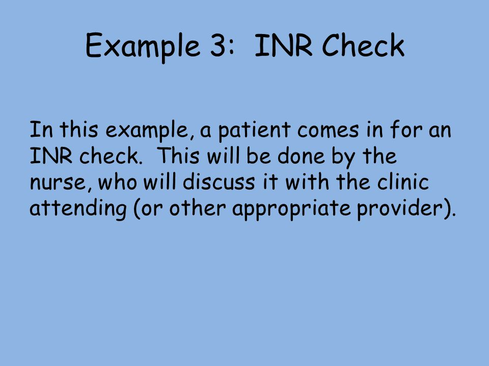 Example 3: INR Check
