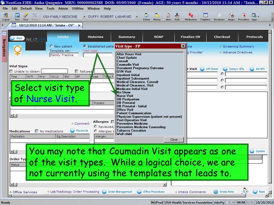 Select visit type of Nurse Visit.