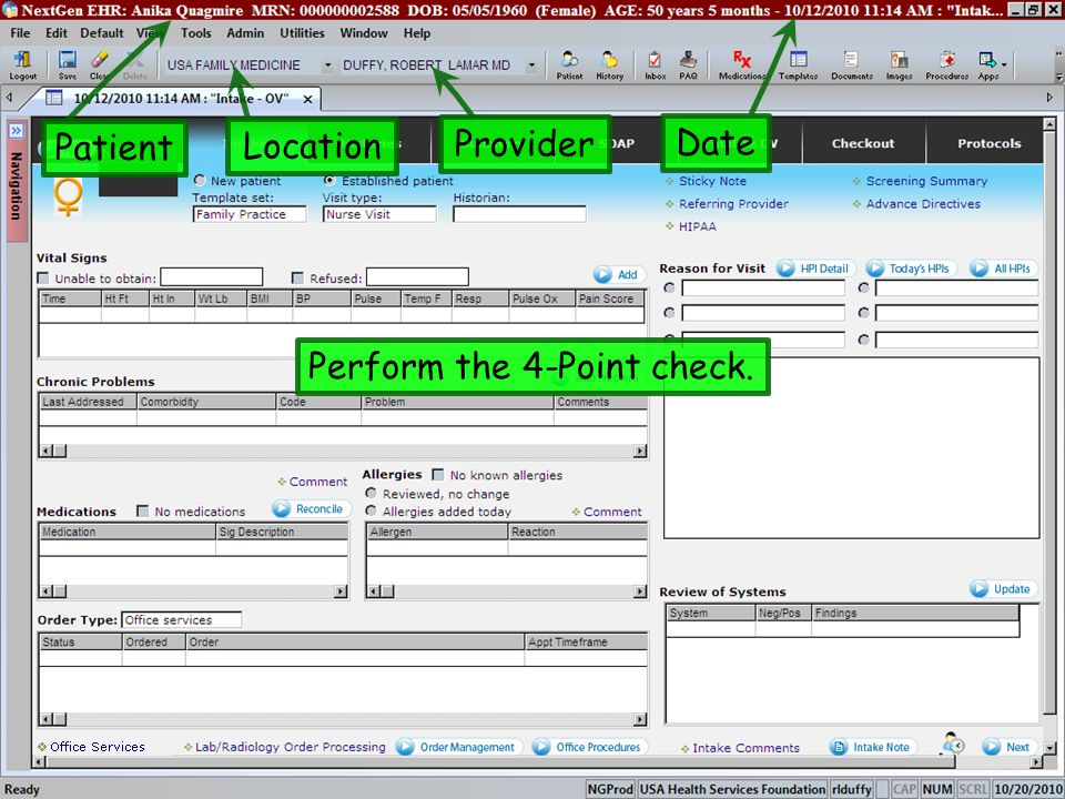 Patient Location Provider Date Perform the 4-Point check.