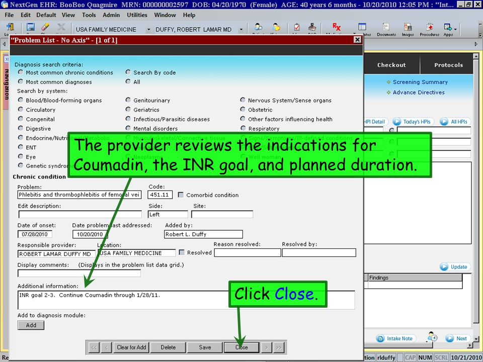 The provider reviews the indications for Coumadin, the INR goal, and planned duration.