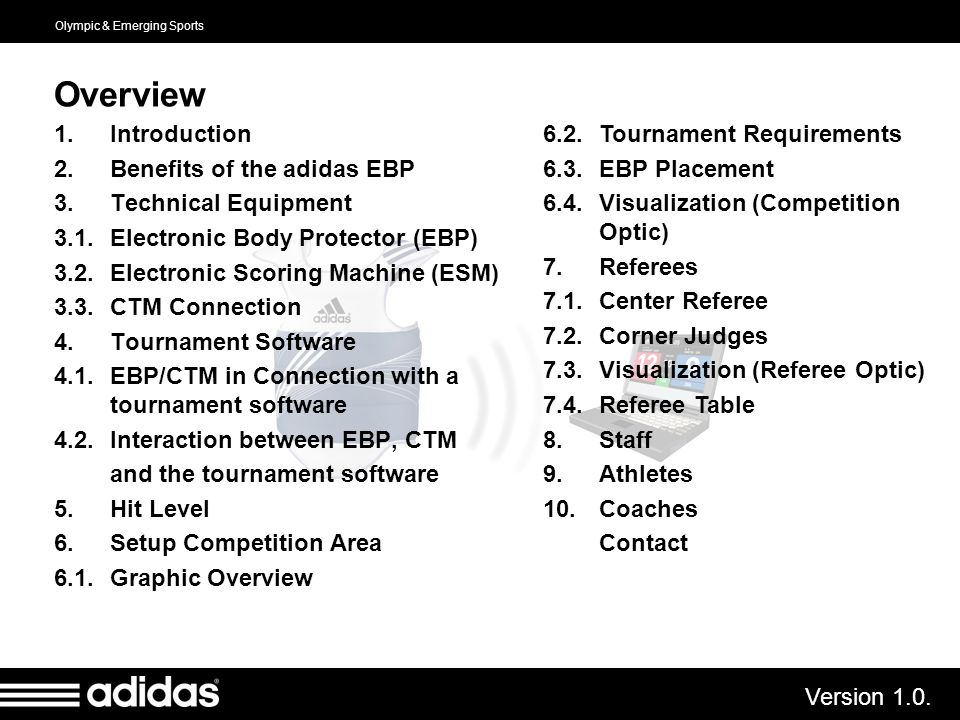 Overview Introduction Benefits of the adidas EBP Technical Equipment