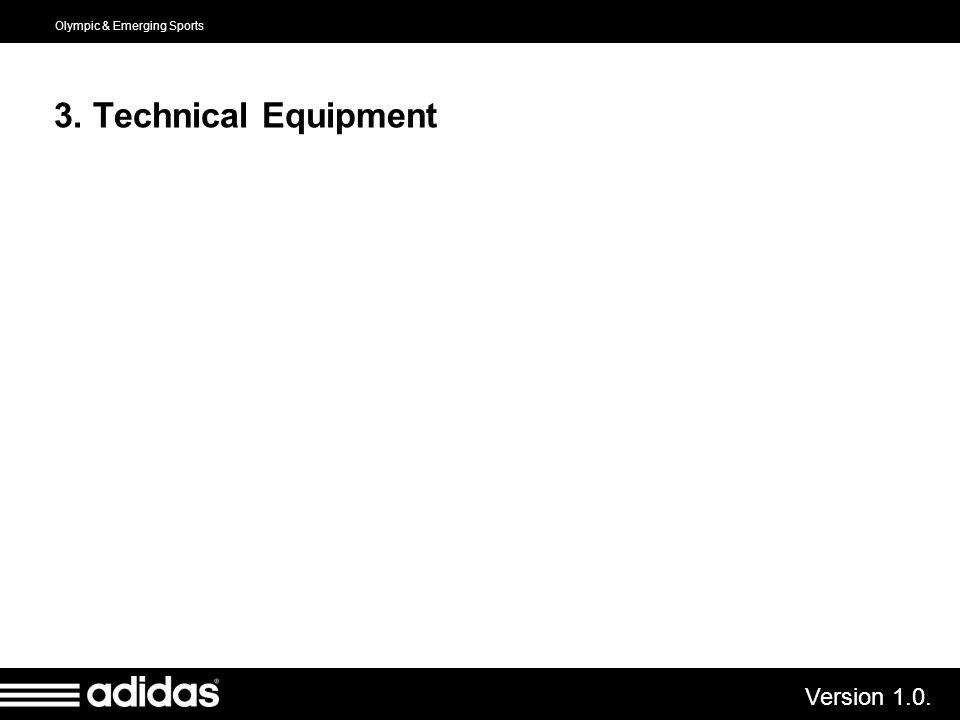 3. Technical Equipment