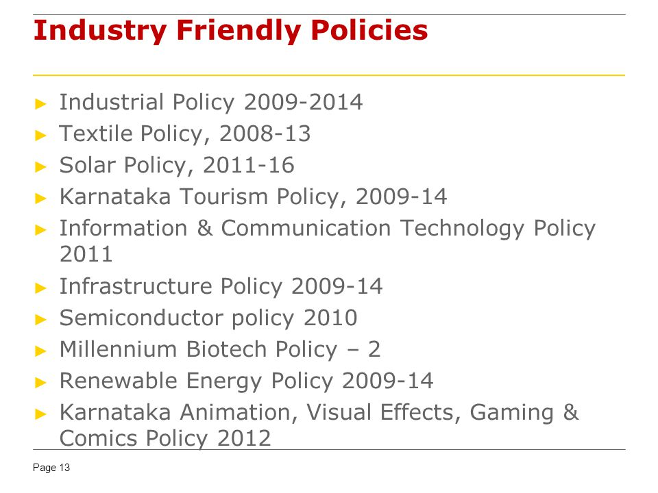 Industry Friendly Policies