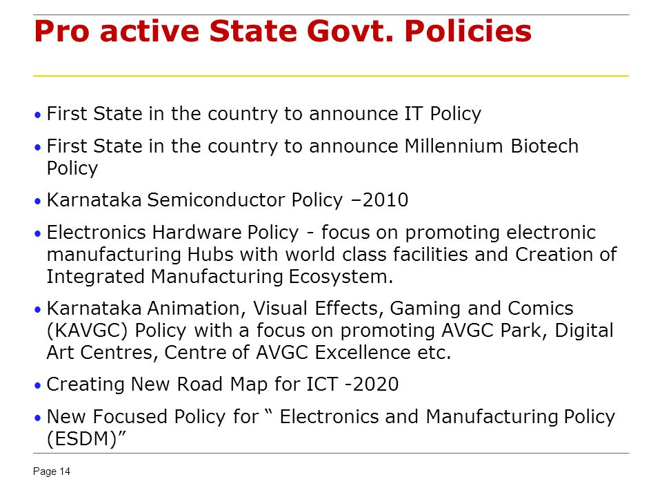 Pro active State Govt. Policies