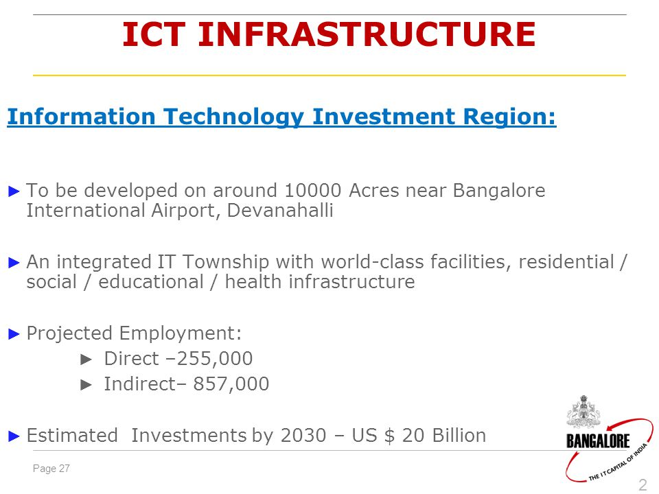 ICT INFRASTRUCTURE Information Technology Investment Region:
